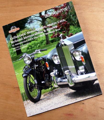 Bonhams Catalog - 16th June 2012: Banbury Run - Cars & Motorcycle Auction