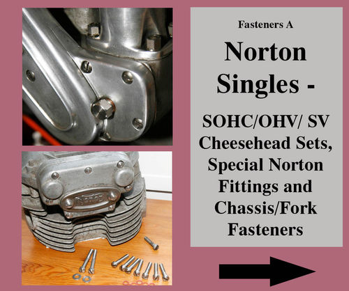 Fasteners - 1. Norton SIngles: Cheesehead Sets and Norton Single Fasteners